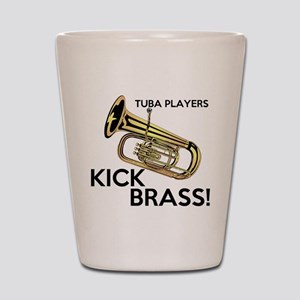 Tuba Players Kick Brass Shot Glass