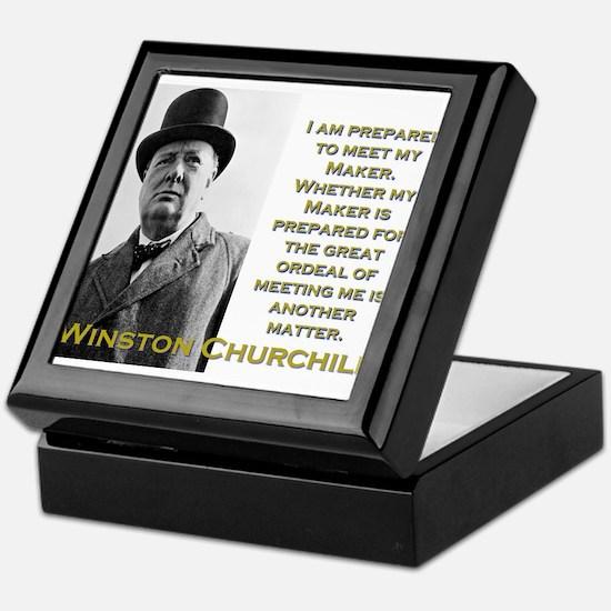 I Am Prepared To Meet My Maker - Churchill Keepsak