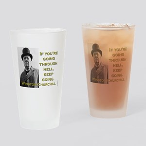 If Youre Going Through Hell - Churchill Drinking G