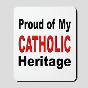 Proud Catholic Heritage Mousepad