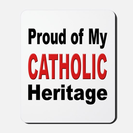 Proud Catholic Heritage Mousepad