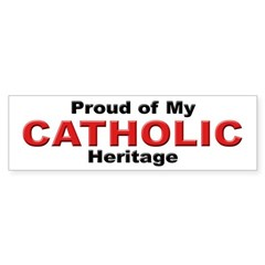 Proud Catholic Heritage Bumper Bumper Sticker