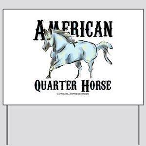 American Quarter Horse Yard Sign
