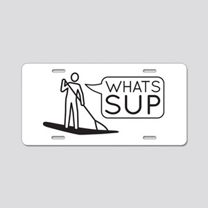 Whats SUP Aluminum License Plate