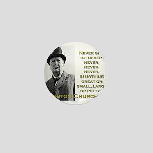 Never Give In - Churchill Mini Button