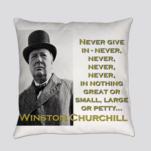 Never Give In - Churchill Everyday Pillow