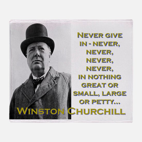 Never Give In - Churchill Throw Blanket