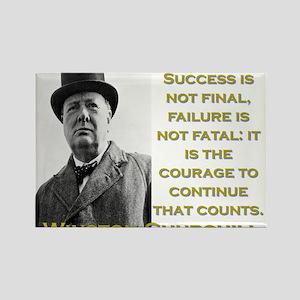 Success Is Not Final - Churchill Magnets