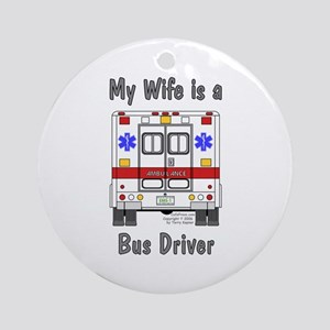 Bus Driver Wife Ornament (Round)