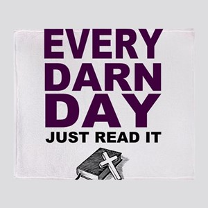 Every Darn Day Throw Blanket