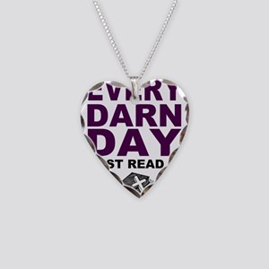 Every Darn Day Necklace
