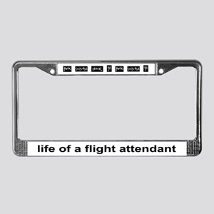 Life of a Flight Attendant License Plate Frame