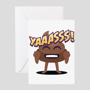 Emoji Poop Yaaasss! Greeting Card