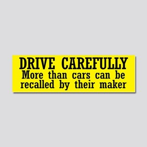Drive Carefully Car Magnet 10 x 3