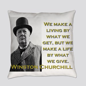We Make A Living By What We Get - Churchill Everyd