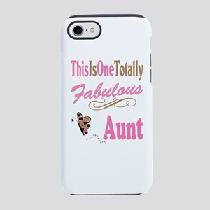Totally Fabulous Aunt Gifts Iphone 7 Tough Case