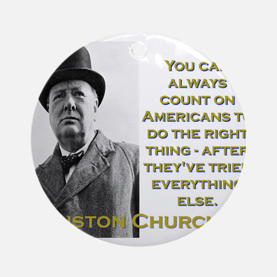 You Can Always Count On Americans - Churchill Roun