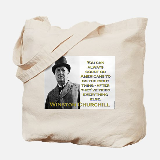 You Can Always Count On Americans - Churchill Tote