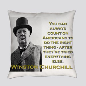 You Can Always Count On Americans - Churchill Ever