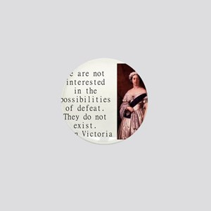 We Are Not Interested - Queen Victoria Mini Button