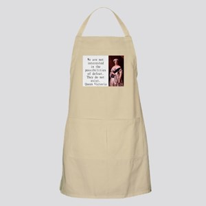 We Are Not Interested - Queen Victoria Light Apron