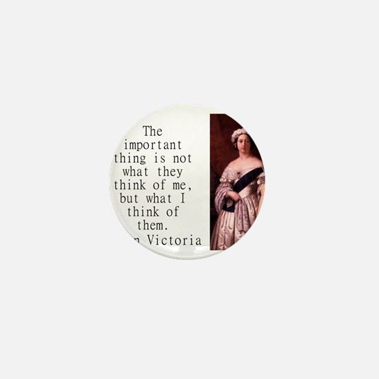 The Important Thing Is - Queen Victoria Mini Butto