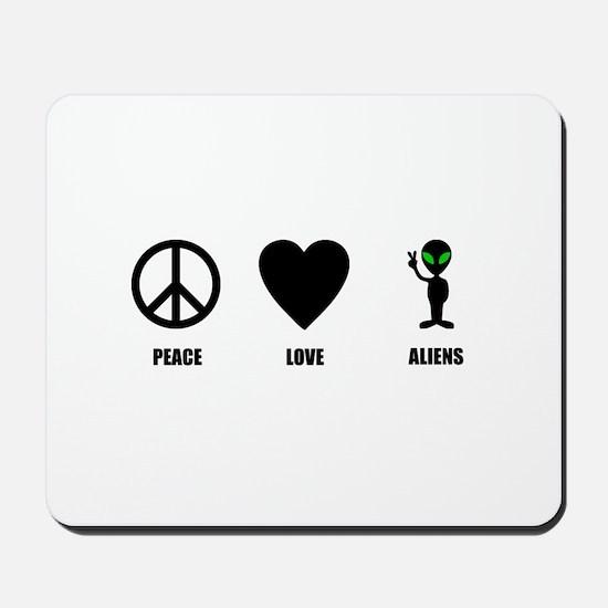 Peace Love Aliens Mousepad