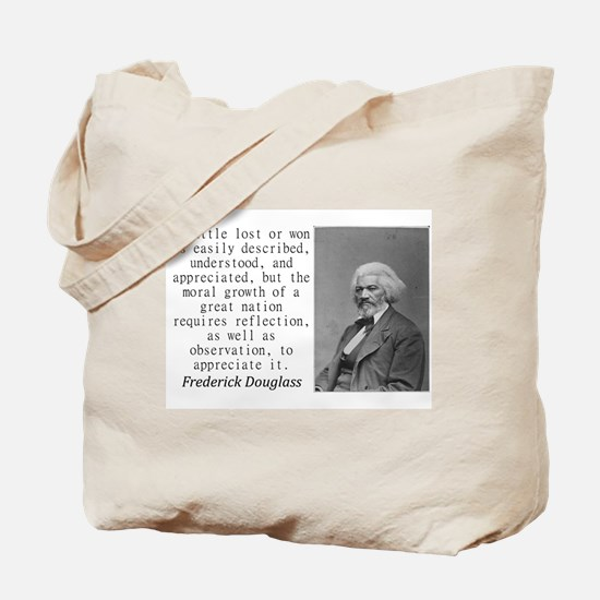 A Battle Lost Or Won Tote Bag