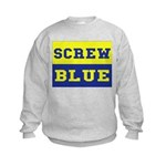Screw Blue Kids Sweatshirt