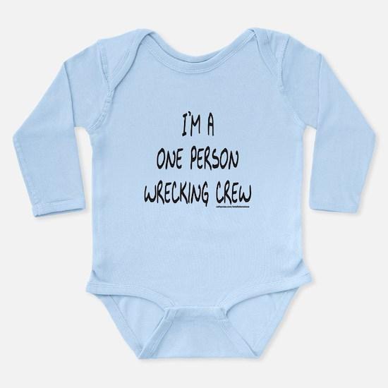 ONE PERSON WRECKING CREW Long Sleeve Infant Bodysu