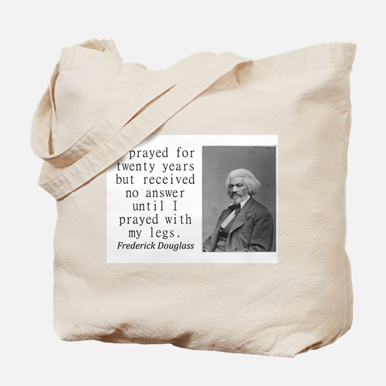 I Prayed With My Legs Tote Bag