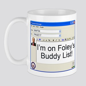 I'm on Foley's Buddy List Mug