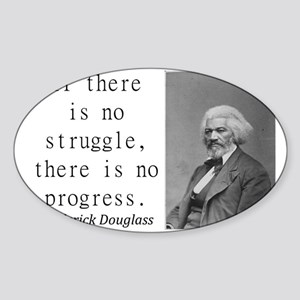 If There Is No Struggle Sticker