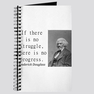 If There Is No Struggle Journal