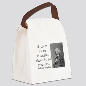 If There Is No Struggle Canvas Lunch Bag