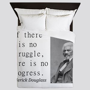 If There Is No Struggle Queen Duvet