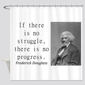 If There Is No Struggle Shower Curtain
