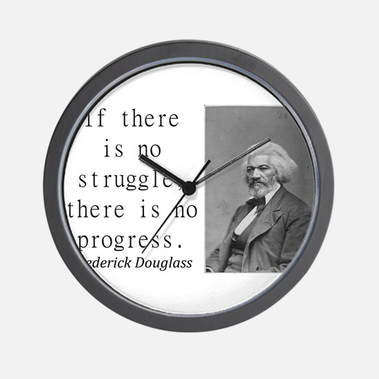If There Is No Struggle Wall Clock