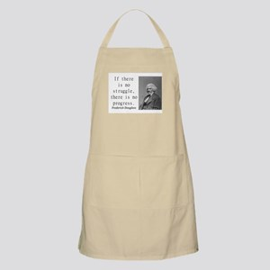 If There Is No Struggle Light Apron