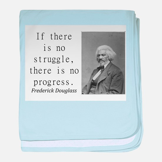 If There Is No Struggle baby blanket