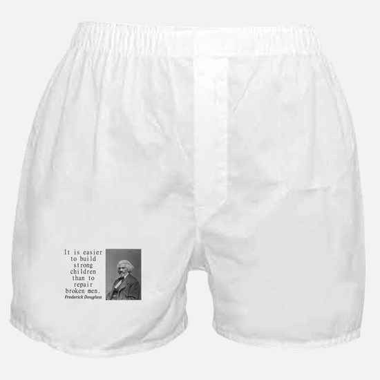 It Is Easier To Build Boxer Shorts