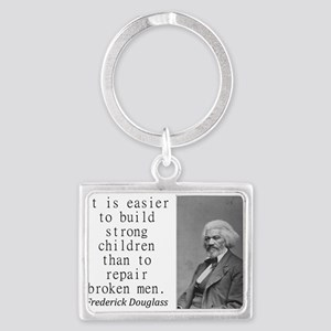 It Is Easier To Build Keychains