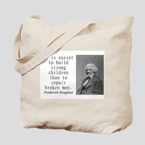 It Is Easier To Build Tote Bag
