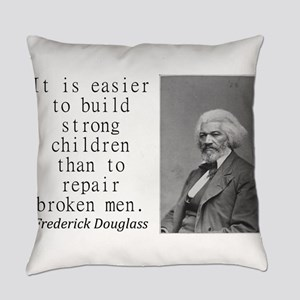 It Is Easier To Build Everyday Pillow