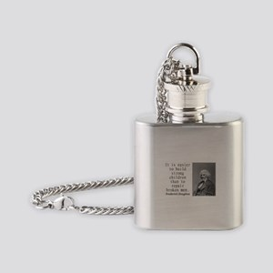 It Is Easier To Build Flask Necklace