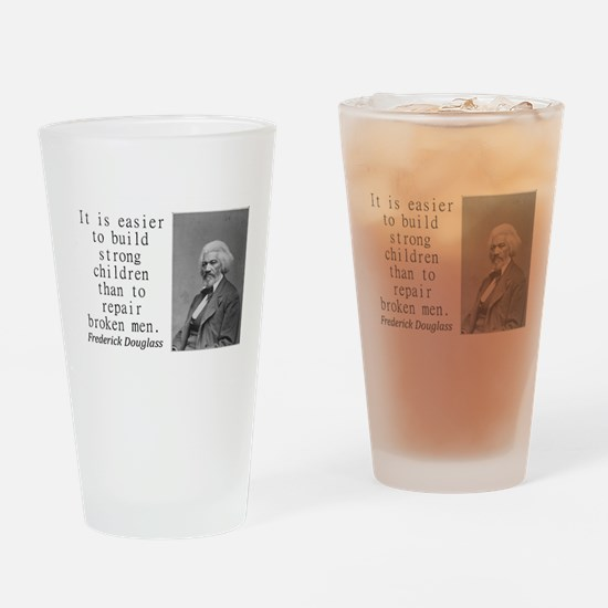 It Is Easier To Build Drinking Glass