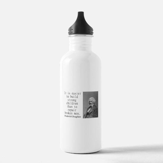 It Is Easier To Build Water Bottle