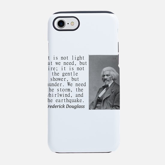 It Is Not Light That We Need iPhone 7 Tough Case