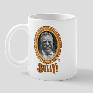"""""""THAT BULLY! GUY"""" Mug"""