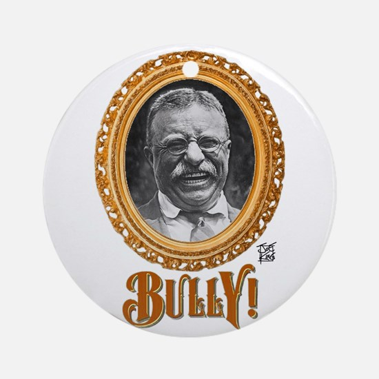"""THAT BULLY! GUY"" Ornament (Round)"